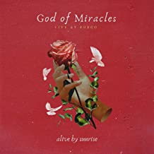 God of Miracles (Live at Fuego)