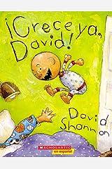 ¡Crece ya, David! (Grow Up, David) (David Books [Shannon]) (Spanish Edition) Kindle Edition