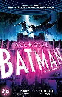 All Star Batman Volume 3: The First Ally (Rebirth)