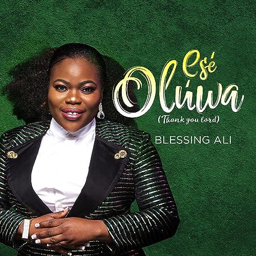 Amazon.com: Ese Oluwa (Thank You Lord): Blessing Ali: MP3 ...