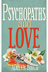 Psychopaths and Love Kindle Edition