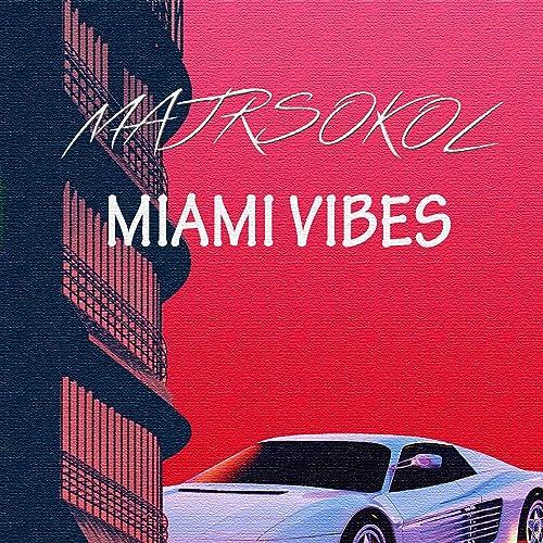Miami Vibes by MajRSokol on Amazon Music - Amazon com