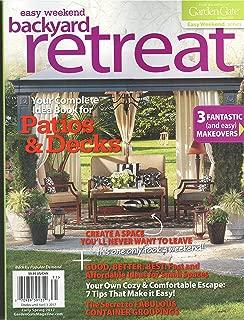 Garden Gate Easy Weekend Backyard Retreat Magazine Early Spring 2017