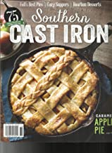 SOUTHERN CAST IRON MAGAZINE, 75 VERY SOUTHERN RECIPES AND TIPS AUTUMN, 2017