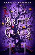 The Bride of Glass (Glass Vault Book 2) (English Edition)