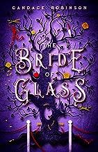 The Bride of Glass (Glass Vault Book 2)