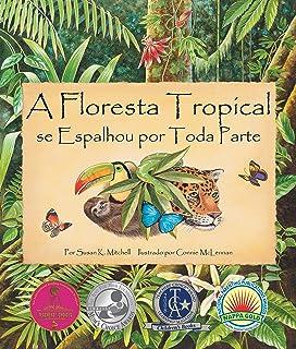 A Floresta Tropícal Se Espalhou Por Toda Parte (the Rainforest Grew All Around in Portuguese)