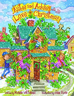 Katie and Addie with J.D. Love Christmas (Katie and Addie Love ... Series)