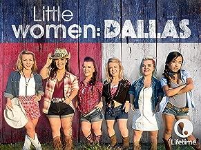 Little Women: Dallas Season 1