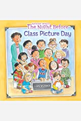 The Night Before Class Picture Day Kindle Edition