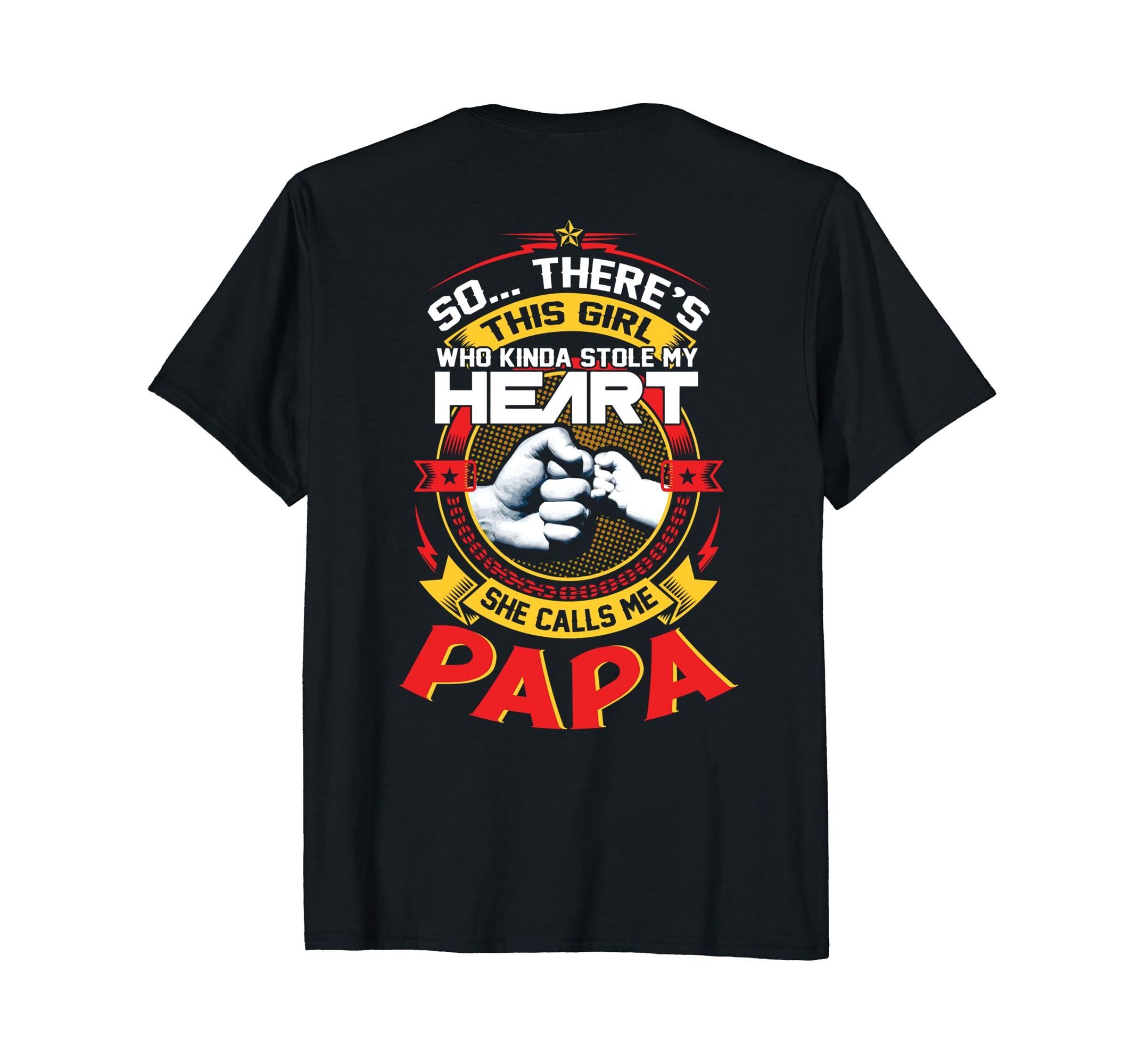 This Girl Who Kinda Stole My Heart She Calls Me Papa T-Shirt-AZP