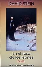 Daniel, el profeta: En el foso de los leones (Antiguo Testamento nº 22) (Spanish Edition)