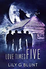 Love Times Five Kindle Edition