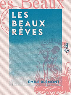Les Beaux Rêves (French Edition)