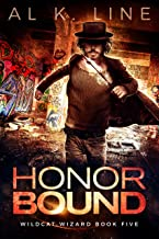 Honor Bound (Wildcat Wizard Book 5)