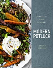 Modern Potluck: Beautiful Food to Share: A Cookbook
