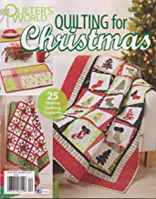 Quilter's World Quilting for Christmas Magazine December 2017