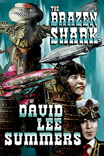 The Brazen Shark (Clockwork Legion Book 3)