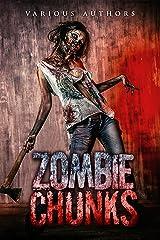 Zombie Chunks (Volume Book 1) Kindle Edition