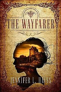 The Wayfarer: A Time Travel Romance (The Wayfarer Series Book 1)