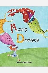 Mom's Dresses Kindle Edition