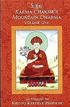 Karma Chakme's Mountain Dharma, Vol. 1