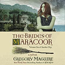 The Brides of Maracoor: A Novel (Another Day, Book 1)