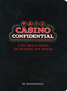 Casino Confidential: A Pit Boss's Guide to Beating the House