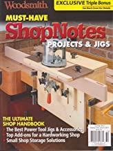 Woodsmith Must-Have Shop Notes Magazine Summer 2017