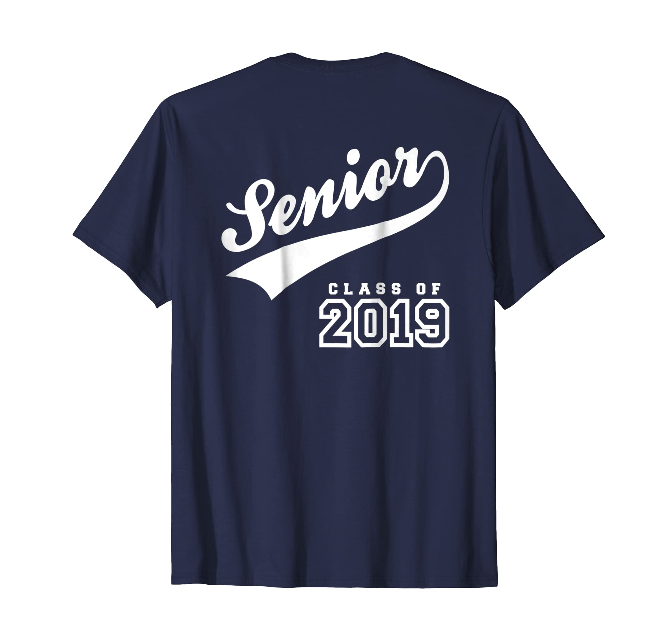 Amazon Senior Grad Class Of 2019 T Shirts Back Print Clothing