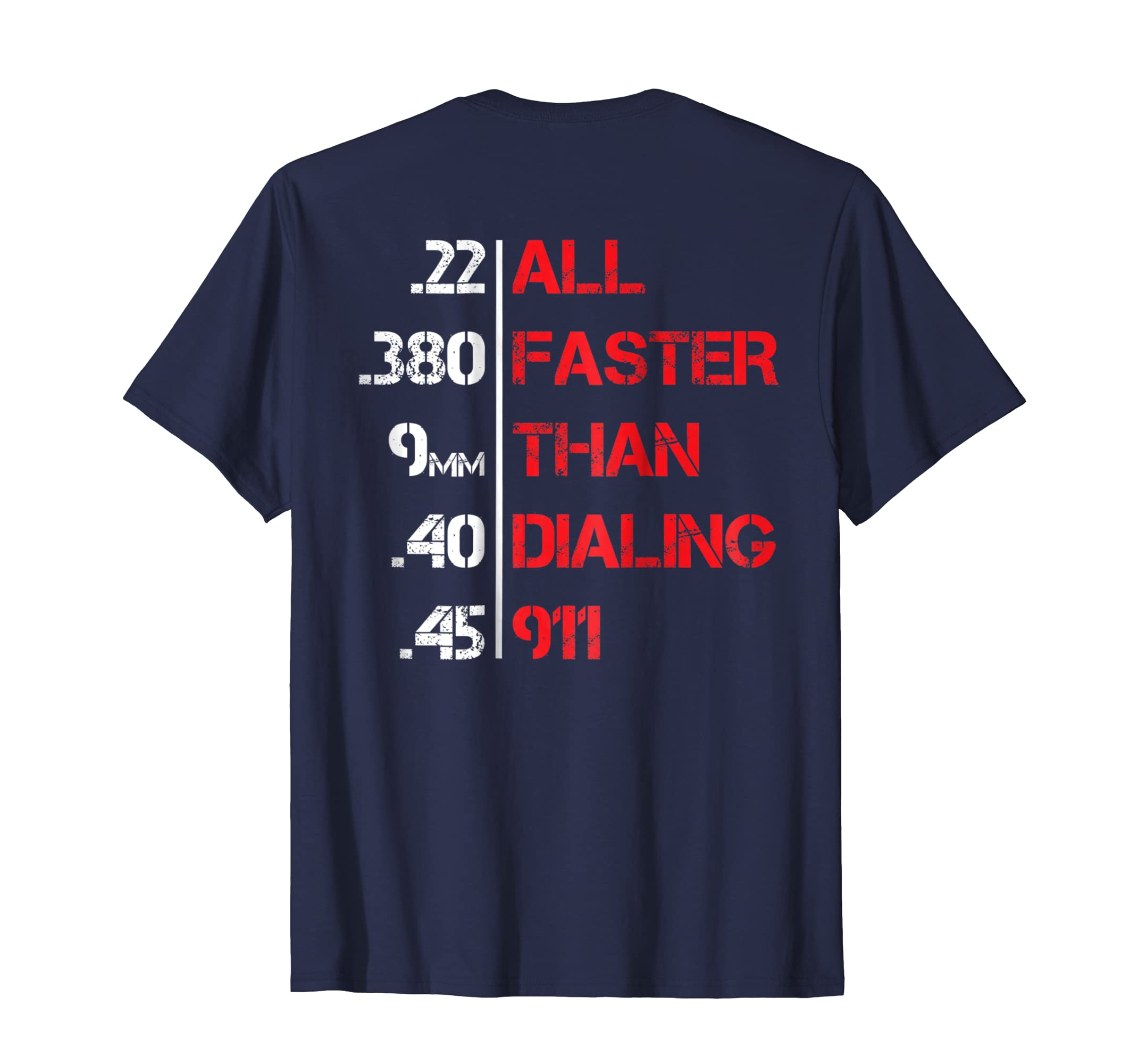 All Faster Than Dialing 911 Funny Gun Love Saying Cool Shirt-azvn