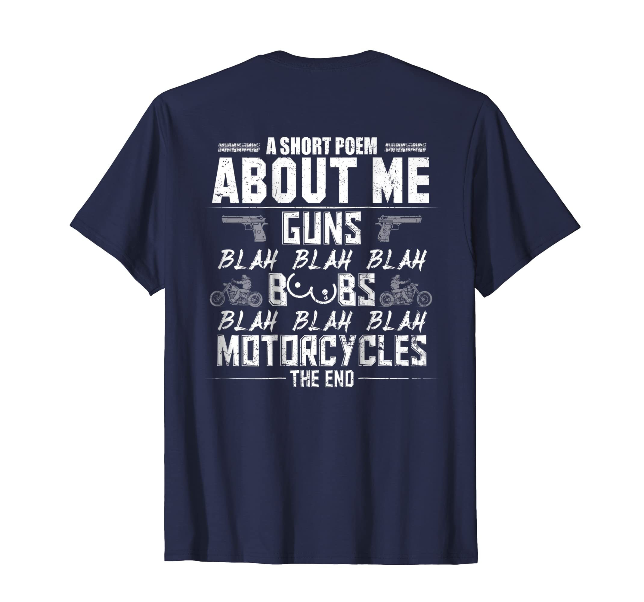 Mens A Short Poem About Me Gun Motorcycles The End T Shirt-azvn