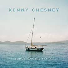 songs for saints kenny chesney