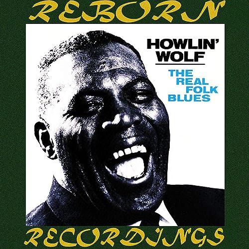 The Real Folk Blues (HD Remastered) de Howlin Wolf en ...