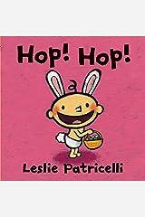 Hop! Hop! (Leslie Patricelli Board Books) Kindle Edition