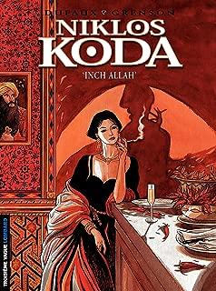 Niklos Koda – tome 3 - 'Inch Allah' (French Edition)