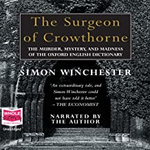 The Surgeon of Crowthorne: The Murder, Mystery and Madness of the Oxford English Dictionary