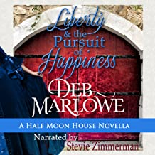 Liberty and the Pursuit of Happiness: Half Moon House, Book 3