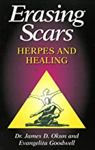 Erasing Scars: Herpes and Healing (English Edition)