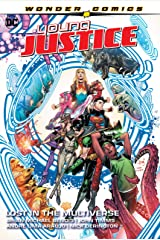 Young Justice (2019-) Vol. 2: Lost in the Multiverse Kindle Edition