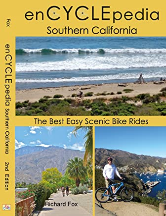 enCYCLEpedia Southern California – The Best Easy Scenic Bike Rides 2nd Edition