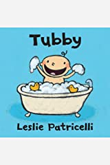Tubby (Leslie Patricelli Board Books) Kindle Edition
