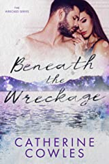 Beneath the Wreckage (The Wrecked Series Book 5) Kindle Edition