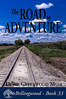 The Road to Adventure (Bellingwood Book 33)