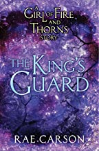 The King's Guard (Girl of Fire and Thorns Book 3)
