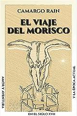 El viaje del morisco Versión Kindle