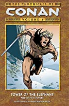 The Chronicles of Conan, Vol. 1: Tower of the Elephant and Other Stories