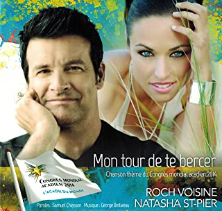 Mon Tour De Te Bercer (Chanson Theme Du Congres Mondial Acadien 2014)