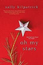 Oh My Stars (An Ellery Novel Book 5)