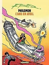 Philémon - tome 10 - L'âne en atoll (Philémon Series) (French Edition)